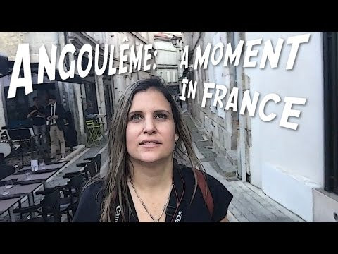 Angoulême: A Moment in France