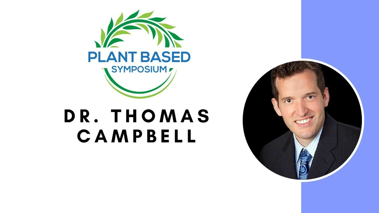 Plant Based Symposium: Dr. Thomas M. Campbell (with German subtitles)