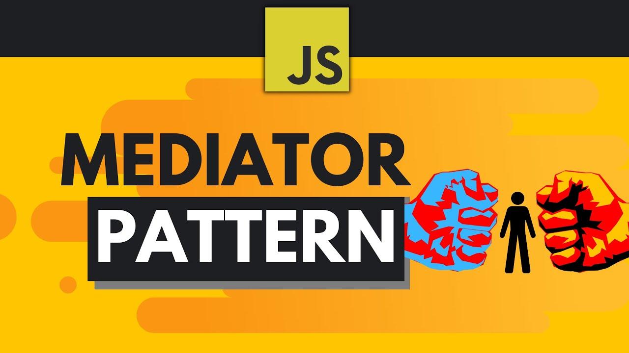 JavaScript Design Patterns - Mediator Pattern