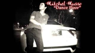 Mitchel Musso - Dance Floor
