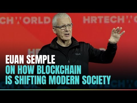 Euan Semple on how blockchain is shifting modern society