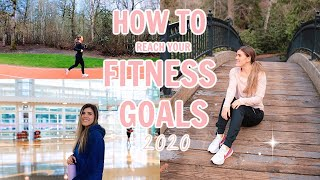 How to Start a Healthy Lifestyle in 2020: Fitness + Goal Setting Tips that Changed My Life!