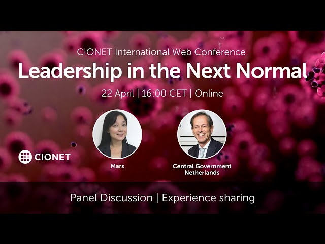 Leadership in the Next Normal – CIOs of Mars Petcare and Government of Netherlands – CIONET