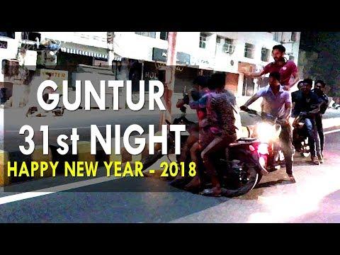 GUNTUR   2018 NEW YEAR CELEBRATIONS   31st NIGHT   YOUTH RACHA