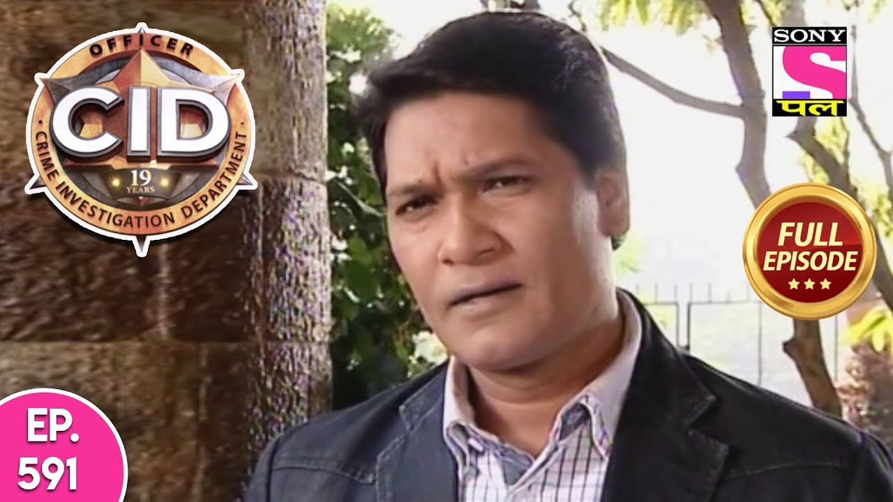 CID - Full Episode - 591 - 4th August, 2019