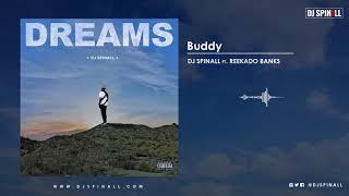 DJ SPINALL - Buddy ft Reekado Banks