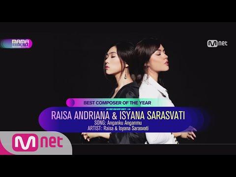 [2017 MAMA Professional Categories]Best Composer of the Year_RAISA ANDRIANA & ISYANA SARASV