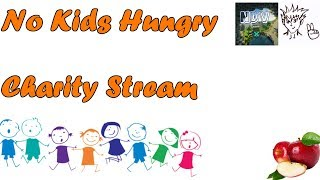 12 Hour Charity Stream / No Kid Hungry / With Neumatix