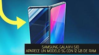 Samsung Galaxy S10 aparece un modelo 5G con 12 GB de RAM