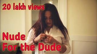 Aami Sreelekha: Nude For The Dude   Psychiatrist Opinion