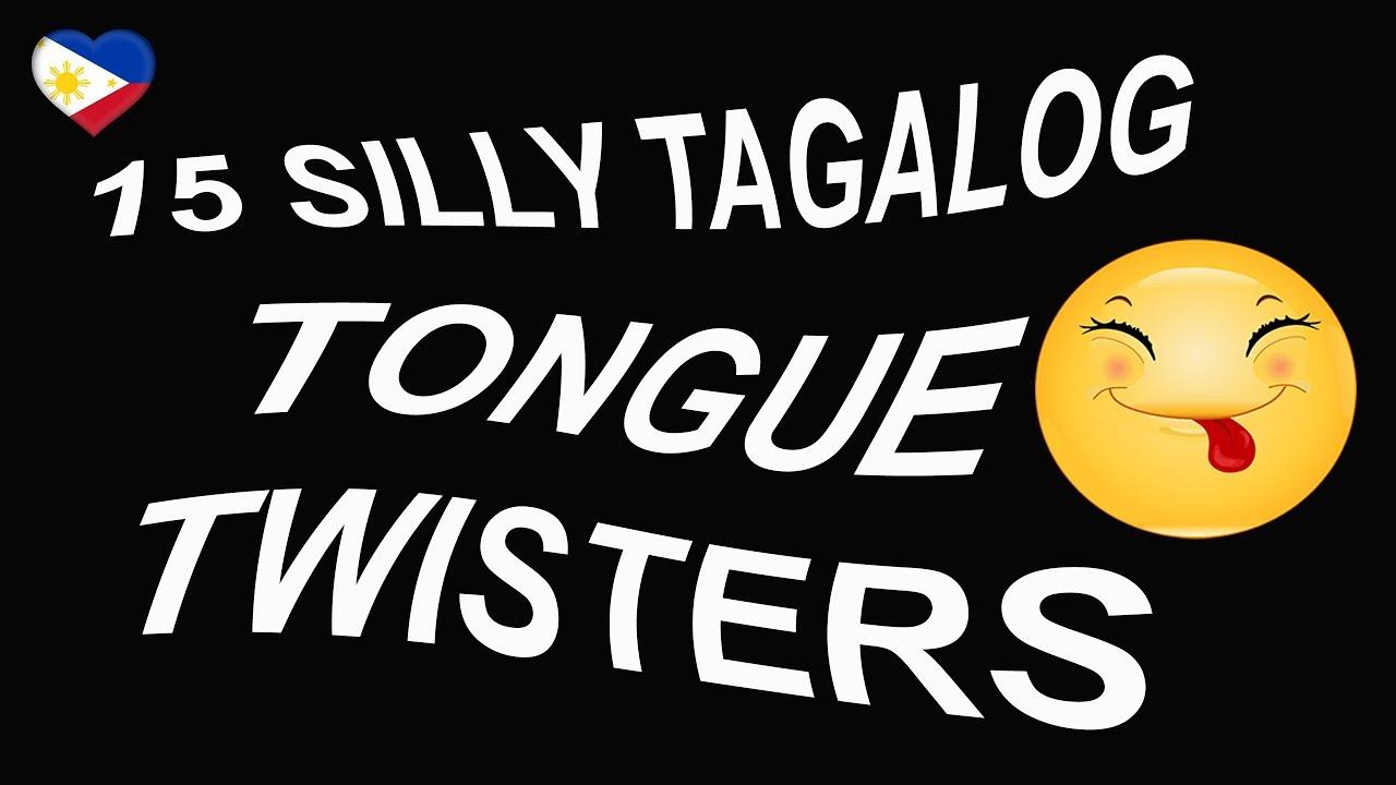 Tagalog (Filipino) Language TAGALOG TONGUE TWISTERS