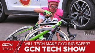 Will Tech Make Cycling Safer? | GCN Tech Show Ep. 32