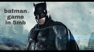 How to download batman game
