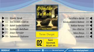 Turan Durgut - Seni Sevmek Allah'ım