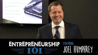 Entrepreneurship 101 Season 3 - Financial Planning with Joel Humphrey (FCR)