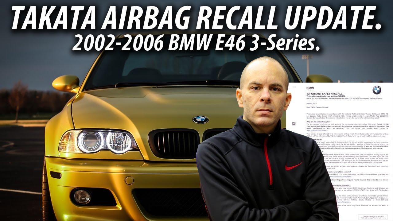 Takata Airbag Recall Bmw >> Takata Airbag Recall Update 2002 2006 E46 Bmw 3 Series
