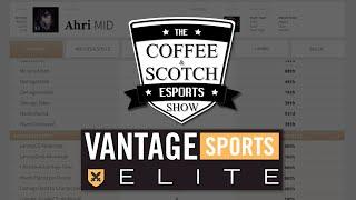 Vantage Sports Elite: NBA to League of Legends - The Coffee & Scotch Esports Show