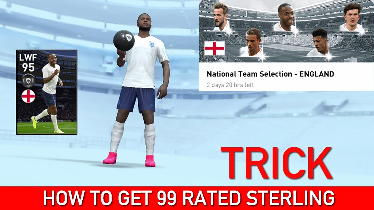 HOW TO GET STERLING FROM ENGLAND TEAM SELECTION | PES 2020 MOBILE