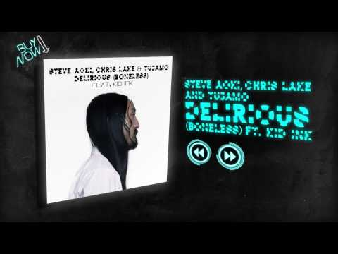 Delirious Boneless ft  Kid Ink   Steve Aoki, Chris Lake, Tujamo