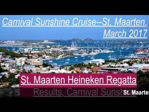 St. Maarten Heineken Regatta Results, Carnival Sunshine, March, 2017