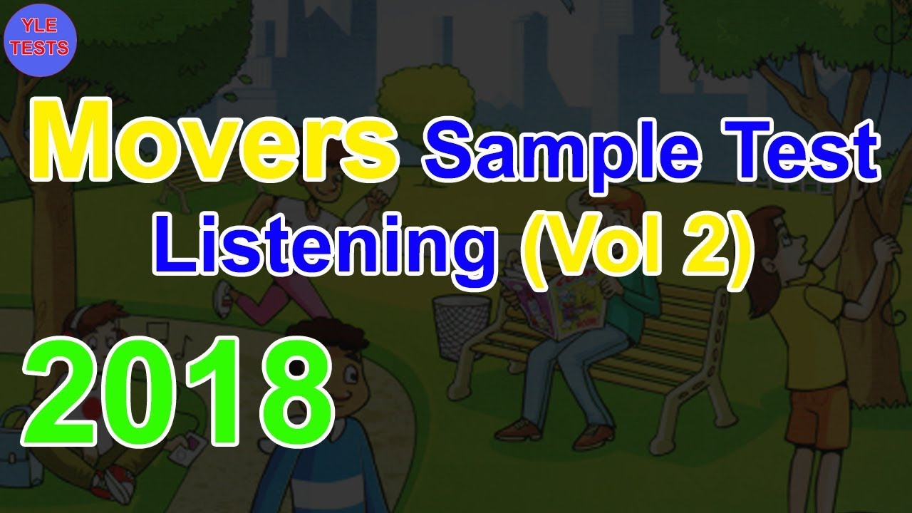 [2018] Movers Listening Sample Test With Answers (Vol 2) | Young Learners  Tests