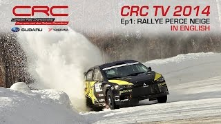 CRC TV 2014 - Ep01 - Rallye Perce Neige - ENGLISH