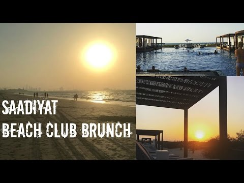 Saadiyat Beach Club BRUNCH ! Abu Dhabi Vlog #3