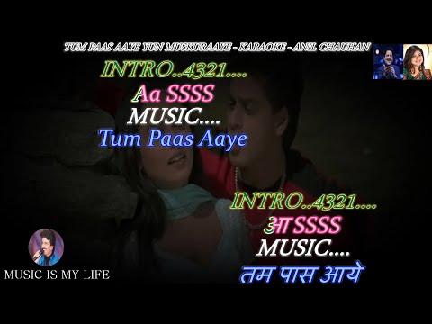 Download Tum Paas Aaye Karaoke With Scrolling Lyrics Eng. & हिंदी