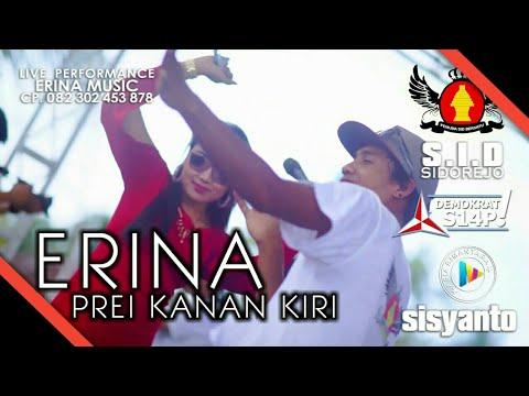 PREI KANAN KIRI - ERINA (LIVE ERINA MUSIC) SHO LOLOLO  !