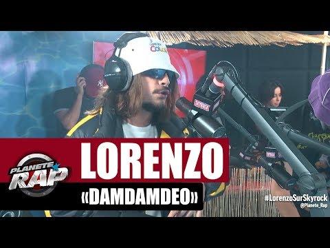 Youtube: Lorenzo«Damdamdeo» #PlanèteRap