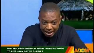 Why Hold Referendum - Badwam Mpensenpensenmu on  Adom TV (22-11-19)