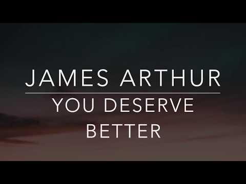 James Arthur - You Deserve Better (Lyrics/Tradução/Legendado)(HQ)