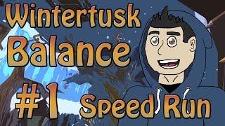 Wintertusk #1 - Balance Speed Run