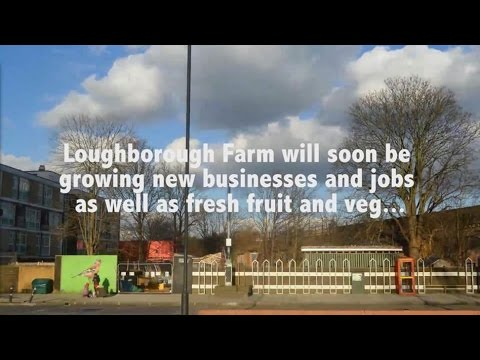 Regeneration at Loughborough Junction Farm