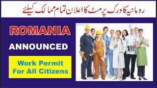 Romania Work Permit in 2020 | Romania Work Visa for All Citizens
