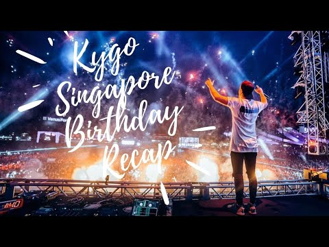 Kygo - Singapore Birthday Recap 2016