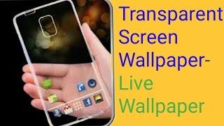 Transparent Screen Wallpaper- Transparent Live Camera Wallpaper Quick Look - [Hindi] screenshot 2