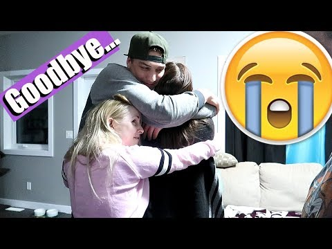 Leaving for the military.... *emotional goodbye*