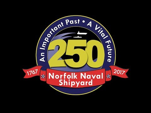 Norfolk Naval Shipyard - Celebrating 250 Years of History and Innovation