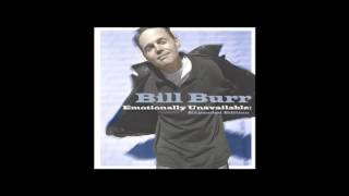 Bill Burr - Emotionally Unavailable -  06   Rednecks