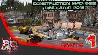 Construction Machines Simulator 2016 parte 1