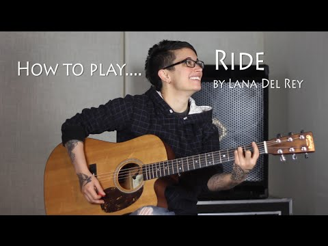 How to play Ride (Lana Del Rey) on guitar - Jen Trani
