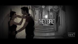 HEY GIRL - EPISODE 2/7 WHY? The album & film - GEOFFREY BLACK