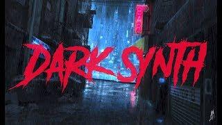 DISTORTION || An Aggressive Dark Synth Mix || Dark Synthwave