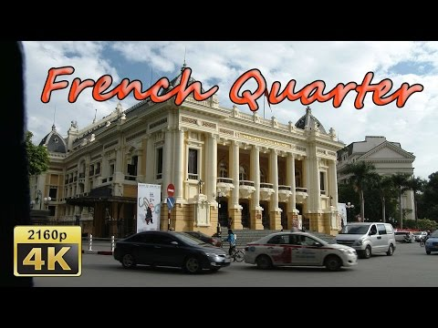 French Quarter, Hanoi - Vietnam 4K Travel Channel