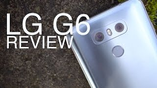LG G6 REVIEW: LG has a winner!
