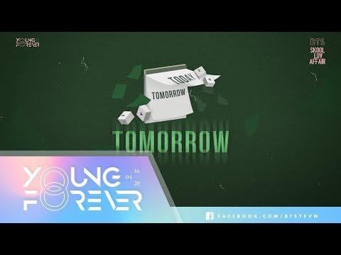 [VIETSUB + ENGSUB] BTS (방탄소년단) -  Tomorrow