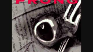 Prong - One Outnumbered