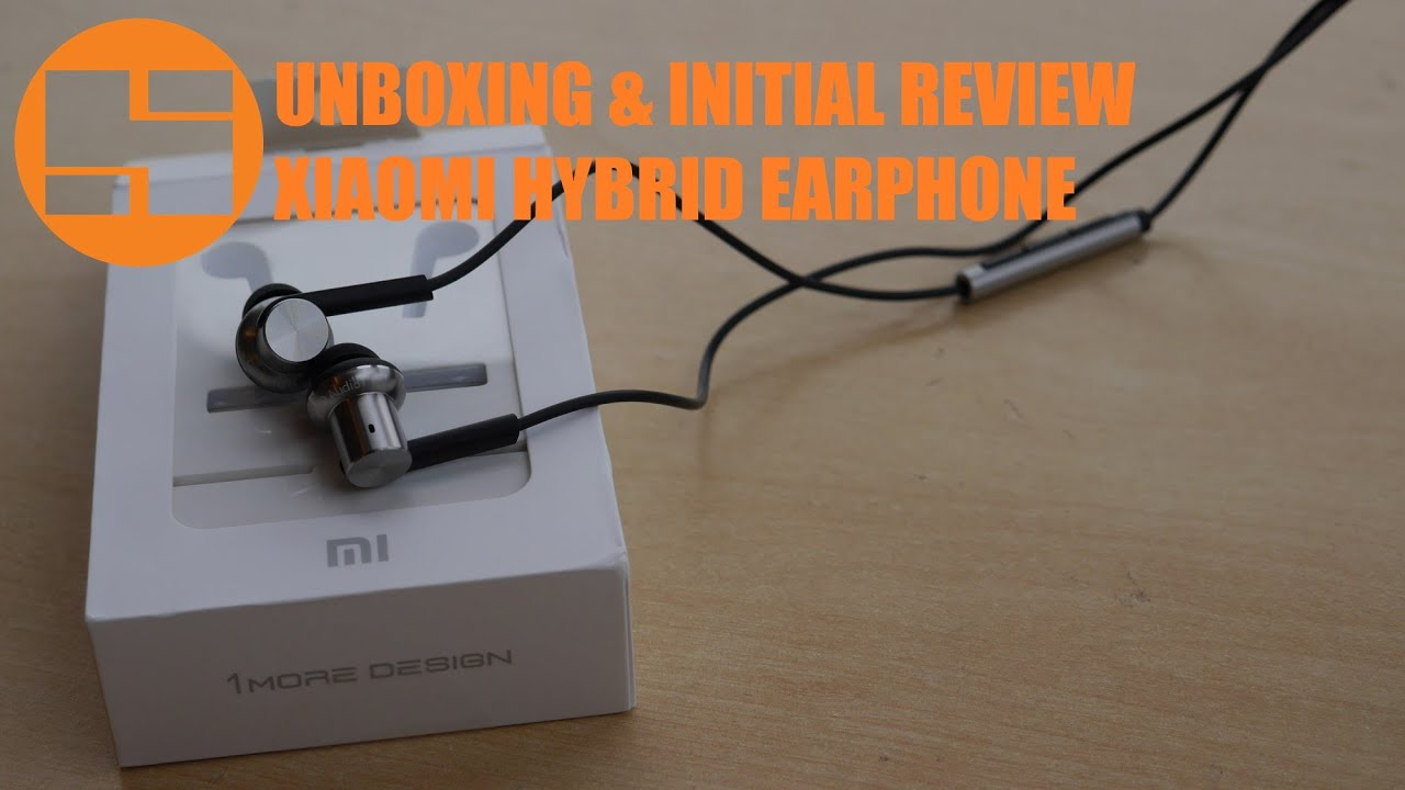 Unboxing & Initial Review Xiaomi Hybrid Earphone Indonesia ...