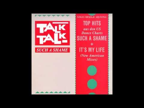 Talk Talk - It's My LIfe (U.S. Extended Remix, 1984)